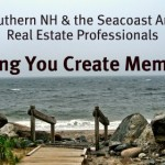 Buying a Southern NH or Seacoast Area Home | Creating Memories